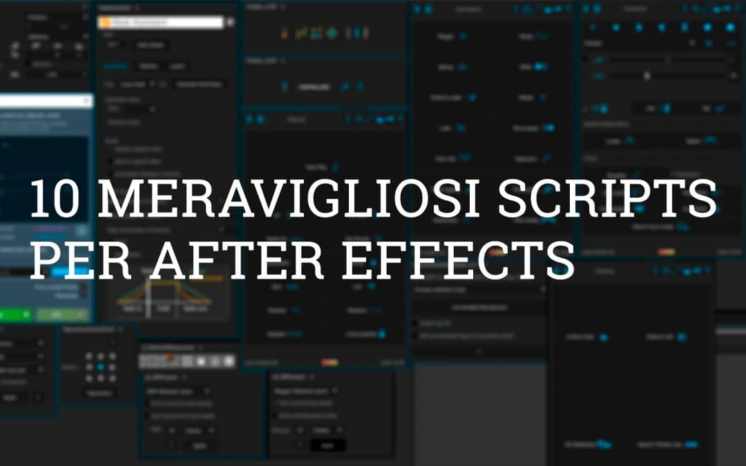 10 Meravigliosi Scripts per After Effects